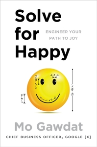 Solve For Happy - Mo Gawdat (Paperback) - Cover