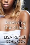 Surviving the Chase - Lisa Renee Johnson (Paperback)
