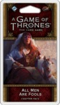 A Game of Thrones: The Card Game (Second Edition) - All Men Are Fools (Card Game)