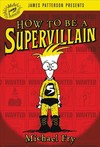 How to Be a Supervillain - Michael Fry (CD/Spoken Word)