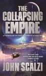 The Collapsing Empire - John Scalzi (Paperback)