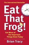 Eat That Frog! - Brian Tracy (Paperback)