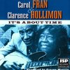 Carol Fran / Hollimon,Clarence - It's About Time (CD)