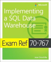 Exam Ref 70-767 Implementing a Sql Data Warehouse - Jose Chinchilla (Paperback) - Cover