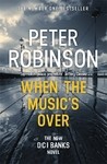 When the Music's Over - Peter Robinson (Paperback)
