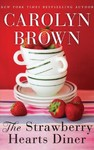 The Strawberry Hearts Diner - Carolyn Brown (CD/Spoken Word)