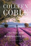The View from Rainshadow Bay - Colleen Coble (Paperback)