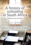 A History of Schooling In South Africa - Method and Context - Johan Booyse (Paperback)