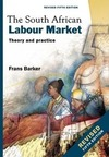 The South African Labour Market - Theory and Practice - Frans Barker (Paperback)