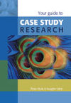 Your Guide to Case Study Research - Peter Rule (Paperback)