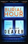 Burial Hour - Jeffery Deaver (Trade Paperback)
