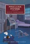 Miraculous Mysteries (Paperback)