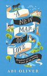 New Map of Love - Abi Oliver (Hardcover)