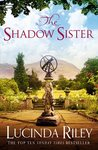 The Shadow Sister - Lucinda Riley (Paperback)