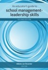 An Educator's Guide to School Management-Leadership Skills - Idilette Van Deventer (Paperback)