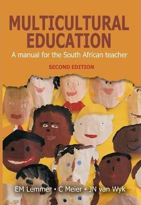 Multicultural Education : A Manual for the South African Teacher - E M   Lemmer (Paperback)