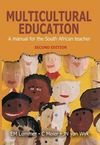 Multicultural Education : A Manual for the South African Teacher - E.M. Lemmer (Paperback)