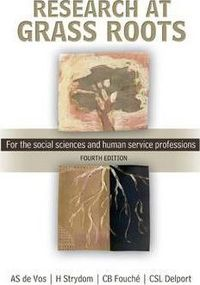 Research At Grass Roots - For the Social Sciences and Human Service Professions - H. Strydom (Paperback) - Cover