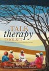 Talk Therapy Toolkit - Theory and Practice of Counselling and Psychotherapy - T. Naidu (Paperback)