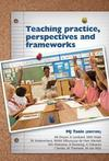 Teaching Practice, Perspectives and Frameworks - M.J. Taole (Editor) (Paperback)