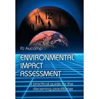 Environmental Impact Assessment - P.J. Aucamp (Paperback)