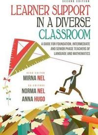 Learner Support In a Diverse Classroom - A Guide For Foundation, Intermediate and Senior Phase Teachers of Language and Mathematics - Mirna Nel (Paperback) - Cover