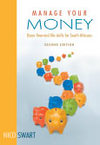 Manage Your Money - Basic Financial Life Skills For South Africans - Nico Swart (Paperback)