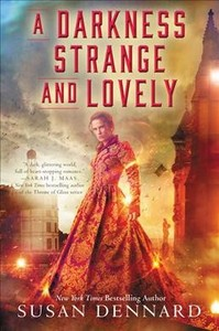 A Darkness Strange and Lovely - Susan Dennard (Paperback) - Cover
