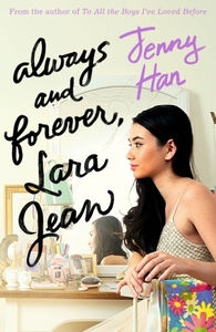 Always and Forever, Lara Jean - Jenny Han (Paperback)