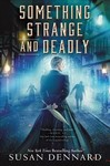 Something Strange and Deadly - Susan Dennard (Paperback)