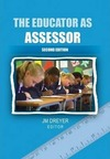 Educator As Assessor - J.M. Dreyer (Editor) (Paperback)