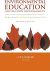 Environmental Education and Education For Sustainability - Some South African Perspectives - C.P. Loubser (Editor) (Paperback)