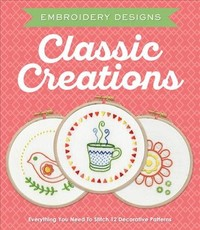 Embroidery Designs Classic Creations - Kelly Fletcher (Kit) - Cover