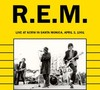 R.E.M. - Live At KCRW In Santa Monica, April 3, 1991 (CD)
