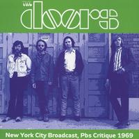 Doors - New York City Broadcast, Pbs Critique 1969 (Vinyl)