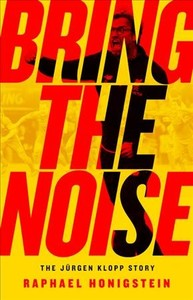 Bring the Noise - Raphael Honigstein (Paperback)