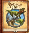 Ultimate Expeditions: Dinosaur Hunter - Nancy Honovich (Paperback)
