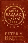Great Bazaar and Brayan's Gold - Peter V. Brett (Paperback)