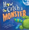 How to Catch a Monster - Adam Wallace (Hardcover)