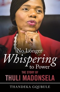 No Longer Whispering to Power - The Tenure of Thuli Madonsela - Thandeka Gqubule (Trade Paperback) - Cover