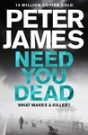 Need You Dead - Peter James (Trade Paperback)