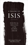 A Theory of Isis - Mohammad-mahmoud Ould Mohamedou (Paperback)