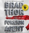 Foreign Agent - Brad Thor (CD/Spoken Word)