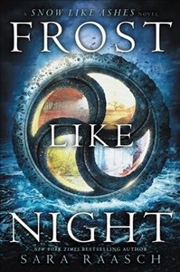 Frost Like Night - Sara Raasch (Paperback)