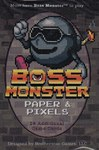 Boss Monster: Paper and Pixels Display