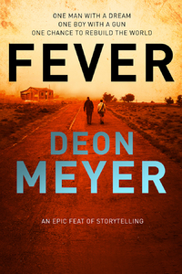 Fever - Deon Meyer (Trade Paperback) - Cover