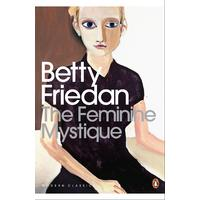 Feminine Mystique - Betty Friedan (Paperback)