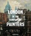 London In the Company of Painters - Richard Blandford (Hardcover)