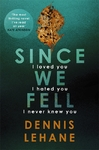 Since We Fell - Dennis Lehane (Trade Paperback)