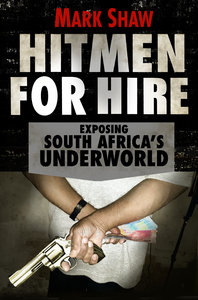 Hitmen for Hire - Mark Shaw (Trade Paperback) - Cover